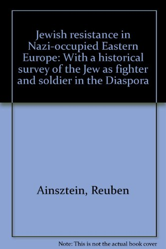 9780064900300: Jewish resistance in Nazi-occupied Eastern Europe: With a historical survey of the Jew as fighter and soldier in the Diaspora