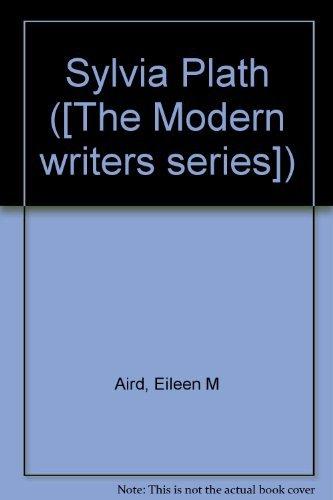 9780064900386: Sylvia Plath ([The Modern writers series])
