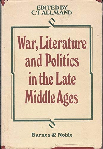 9780064901598: War, literature, and politics in the late Middle Ages