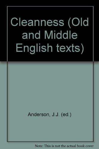 Cleanness (Old and Middle English texts) J. J. Anderson