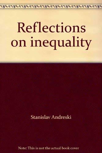 Reflections on inequality: Stanislav Andreski