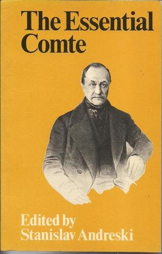The Essential Comte - Selected from Cours: Auguste Comte