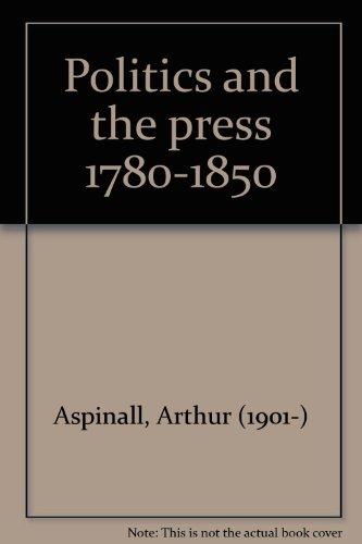 9780064902304: Politics and the press 1780-1850
