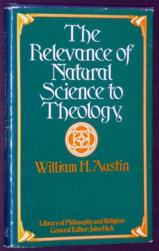 9780064902403: The relevance of natural science to theology (Library of philosophy and religion)