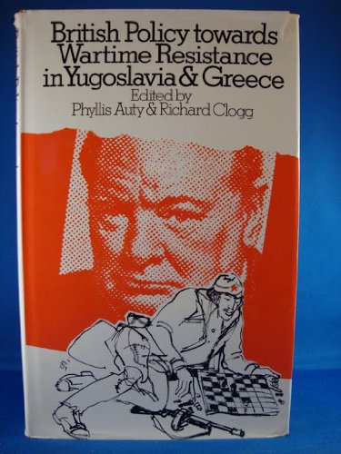 9780064902496: British Policy Towards Wartime Resistance in Yugoslavia and Greece (Studies in Russian and East European history)