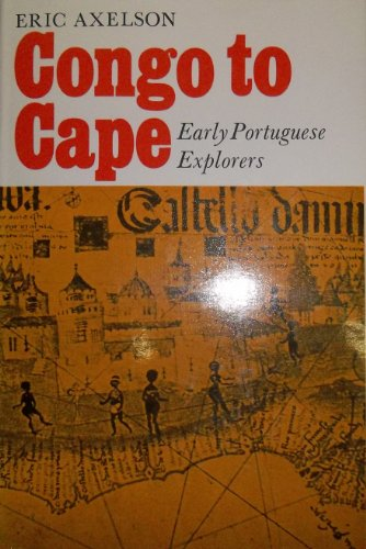9780064902526: Congo to Cape;: Early Portuguese explorers,