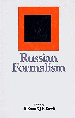 Russian formalism;: A collection of articles and texts in translation (20th century studies) (0064902986) by Bann, Stephen