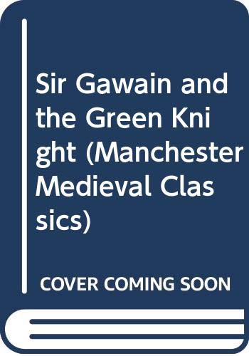 9780064903110: Sir Gawain and the Green Knight (Manchester Medieval Classics)