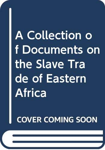 9780064903288: A Collection of Documents on the Slave Trade of Eastern Africa