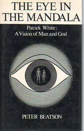 9780064903318: The eye in the mandala: Patrick White : a vision of man and God