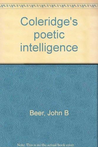 9780064903479: Coleridge's poetic intelligence