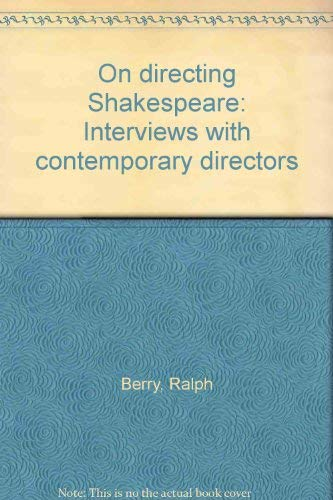 9780064903776: On directing Shakespeare: Interviews with contemporary directors