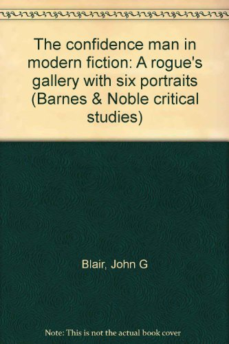 9780064904490: The confidence man in modern fiction: A rogue's gallery with six portraits (Barnes & Noble critical studies)