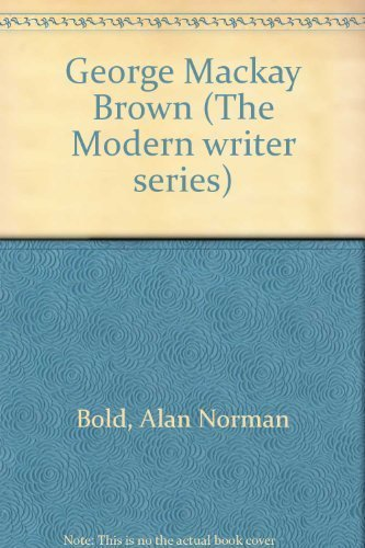 9780064905695: George Mackay Brown (The Modern writer series)