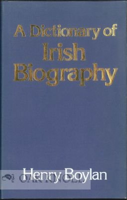 A Dictionary of Irish Biography.