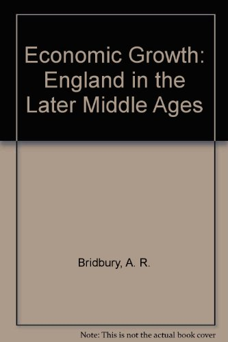 9780064906708: Economic Growth: England in the Later Middle Ages