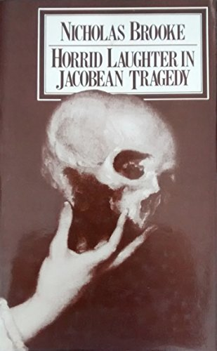 9780064907019: Horrid Laughter in Jacobean Tragedy