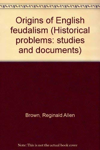 9780064907323: Origins of English feudalism (Historical problems: studies and documents)