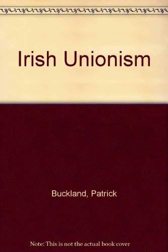 9780064907507: Irish unionism