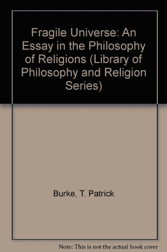 9780064907767: Fragile Universe: An Essay in the Philosophy of Religions (Library of Philosophy and Religion Series)