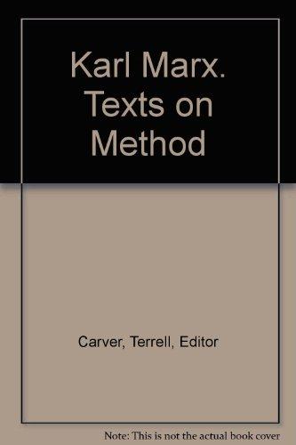 Karl Marx. Texts on Method: n/a