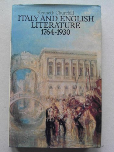 9780064911306: Italy and English Literature, 1764-1930