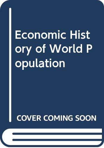 9780064911382: The Economic History of World Population