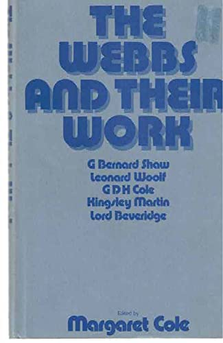 9780064912563: The Webbs and their work