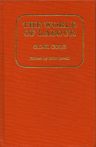 9780064912570: The world of labour