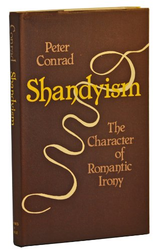 9780064912679: Shandyism: The Character of Romantic Irony