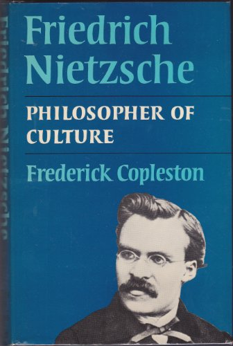 9780064912839: Friedrich Nietzsche: Philosopher of Culture