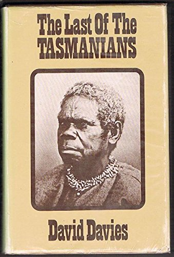 9780064916127: The last of the Tasmanians