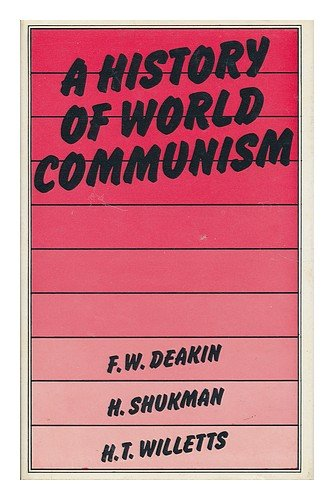 9780064916233: A history of world communism