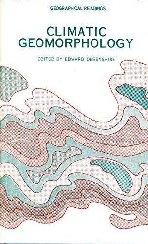Climatic geomorphology: Edward D Derbyshire