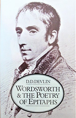 9780064916790: Wordsworth and the poetry of epitaphs