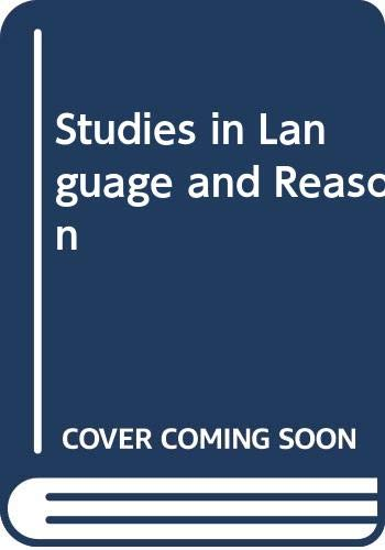 9780064916912: Studies in Language and Reason