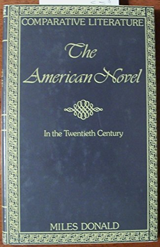 9780064917421: The American Novel in the Twentieth Century (Comparative Literature Series)