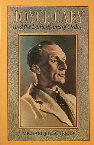 9780064918756: Joyce Cary and the Dimensions of Order