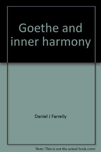 9780064920674: Goethe and inner harmony;: A study of the