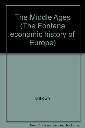 9780064921763: The Middle Ages (The Fontana economic history of Europe)