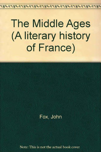 9780064922180: The Middle Ages (A literary history of France)