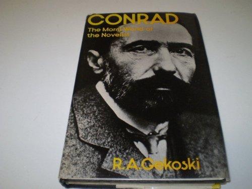 9780064923484: Conrad: The moral world of the novelist