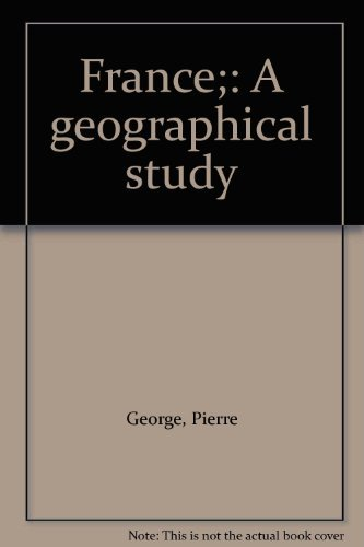 France;: A geographical study