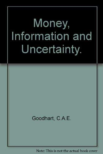 9780064924924: Money, information, and uncertainty