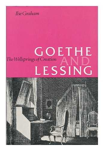 9780064925099: Goethe and Lessing;: The wellsprings of creation