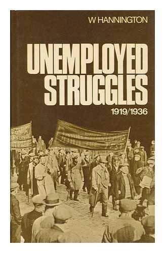 9780064926775: Unemployed struggles 1919-1936; my life and struggles amongst the unemployed