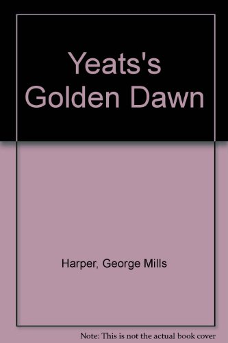 9780064927185: Yeats's Golden Dawn