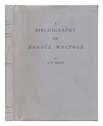 A Bibliography of Horace Walpole