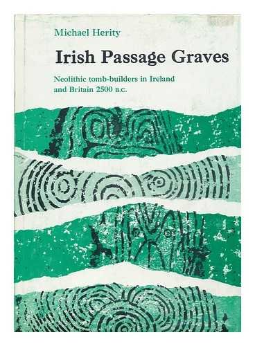 Irish Passage Graves Neolithic Tomb-Builders in Ireland and Britain 2500BC