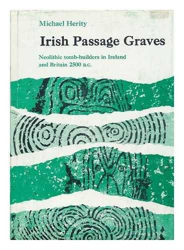 9780064928403: Irish passage graves: Neolithic tomb-builders in Ireland and Britain, 2500 B.C